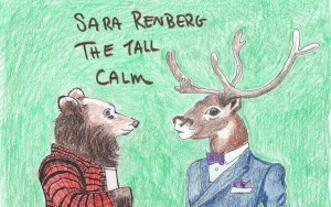 Sara Renberg- The Tall Calm (Cassette)